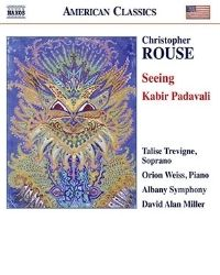 poster for Christopher Rouse: Seeing - Kabir Padavali