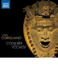 poster for John Corigliano: Conjurer - Vocalise
