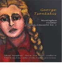 poster for George Tsontakis - Mirologhia - October - Violin Concerto No. 1